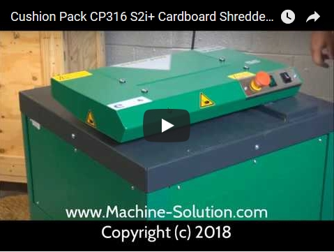 Cushion Pack CP316 S2i+ cardboard shredder video