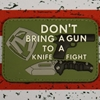 Medford Don't Bring A Gun To A Knife Fight Green Velcro Patch